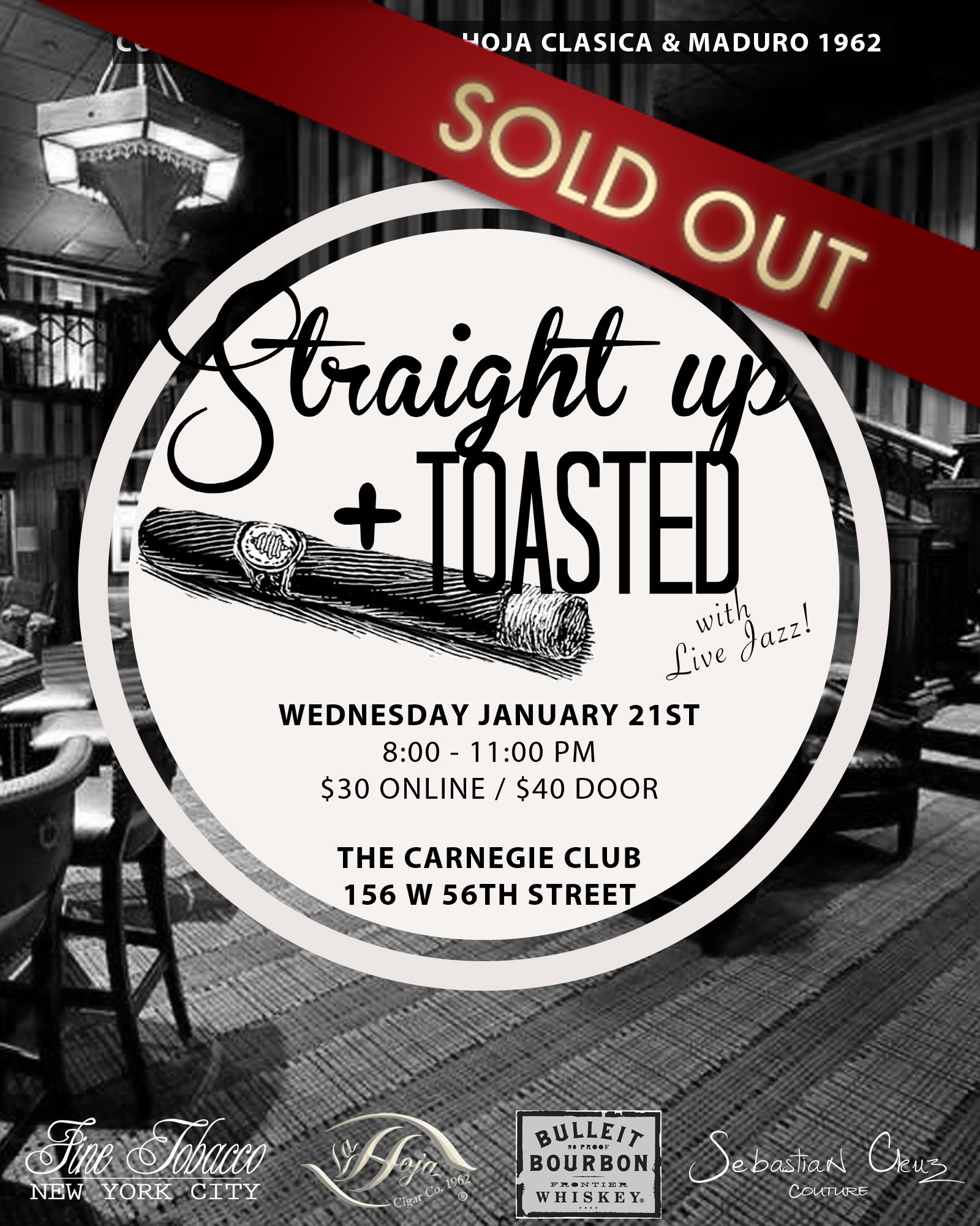 Post image for Event Invite: Straight Up & Toasted Feat. La Hoja Cigars and Bulleit Whiskey