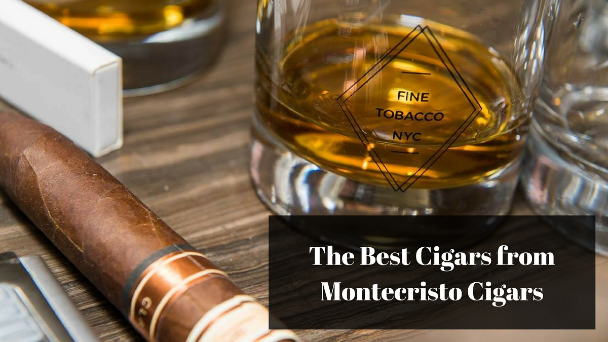 best montecristo cigars
