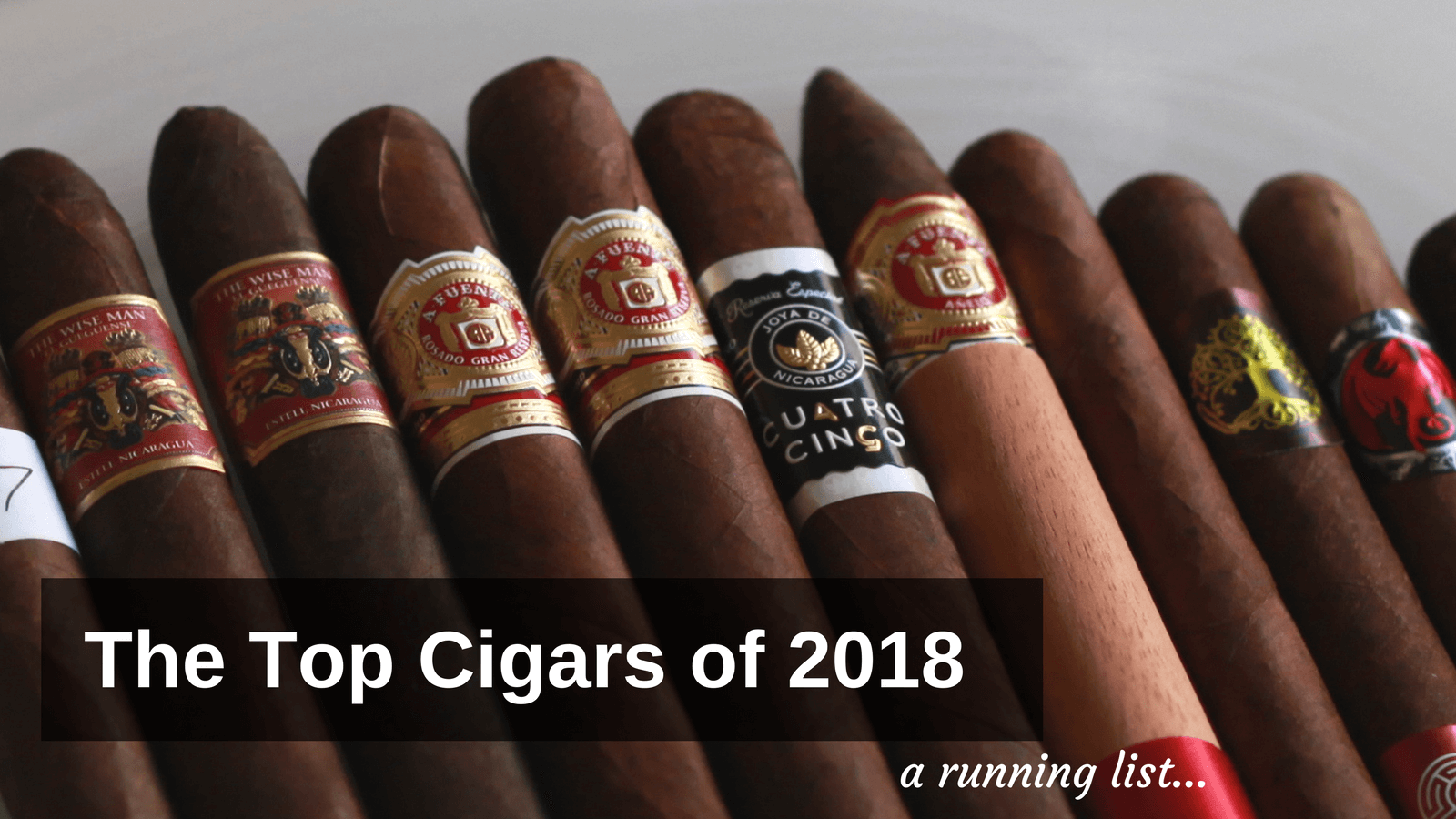 The Top Cigars of 2018