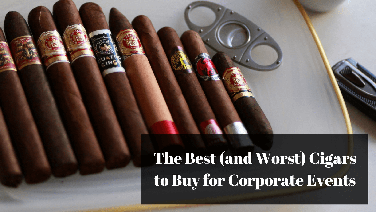 best cigars for corporate events